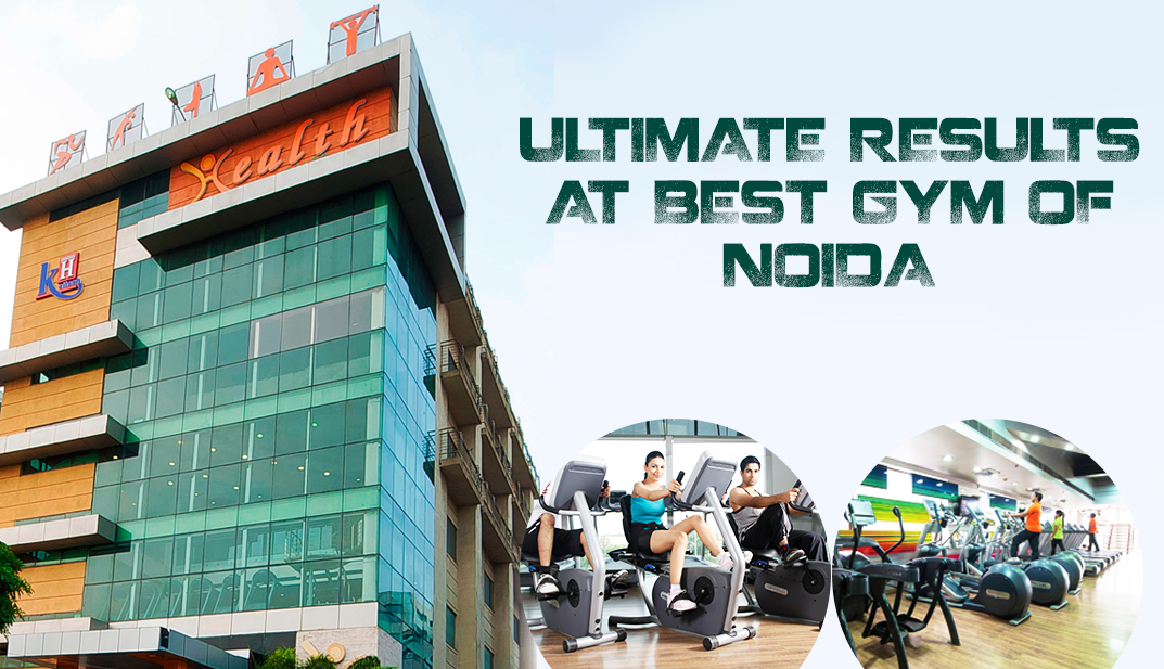 ULTIMATE RESULTS AT BEST GYM OF NOIDA