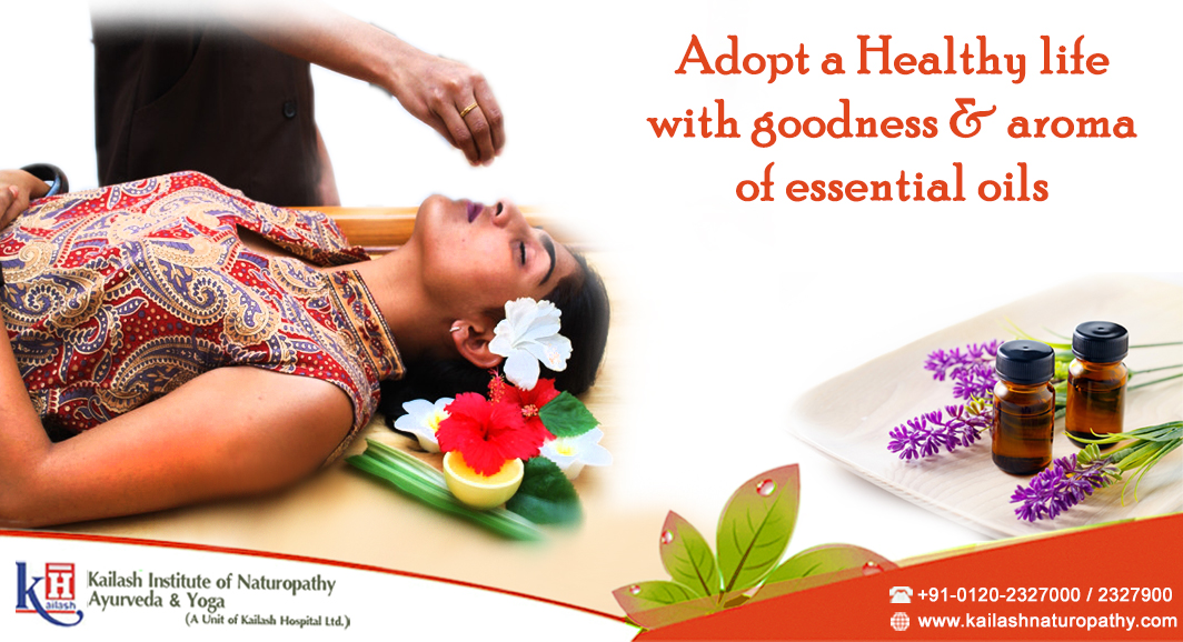 Adopt a Healthy Life with Goodness & Aroma of Essential Oils