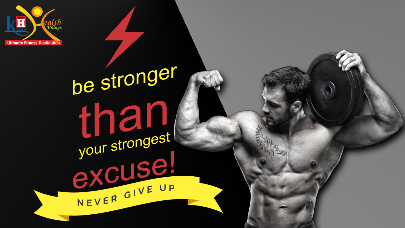 Be Stronger Than Your Strongest Excuses