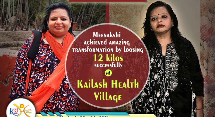 Meenakshi Achieved Amazing Transformation at Kailash Health Village