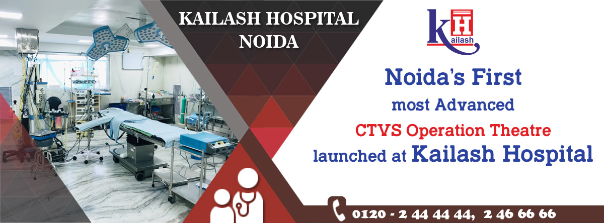 Kailash Hospital Launches Noida's First most advanced CTVS Operation Theater equipped with modern equipment's