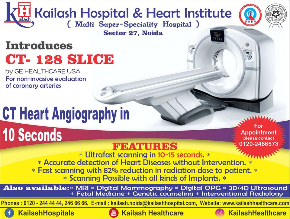 Kailash Hospital Introduces the Most advanced non-invasive Ultrafast CT-128 Slice Scanner for Faster accurate detection of Heart diseases.