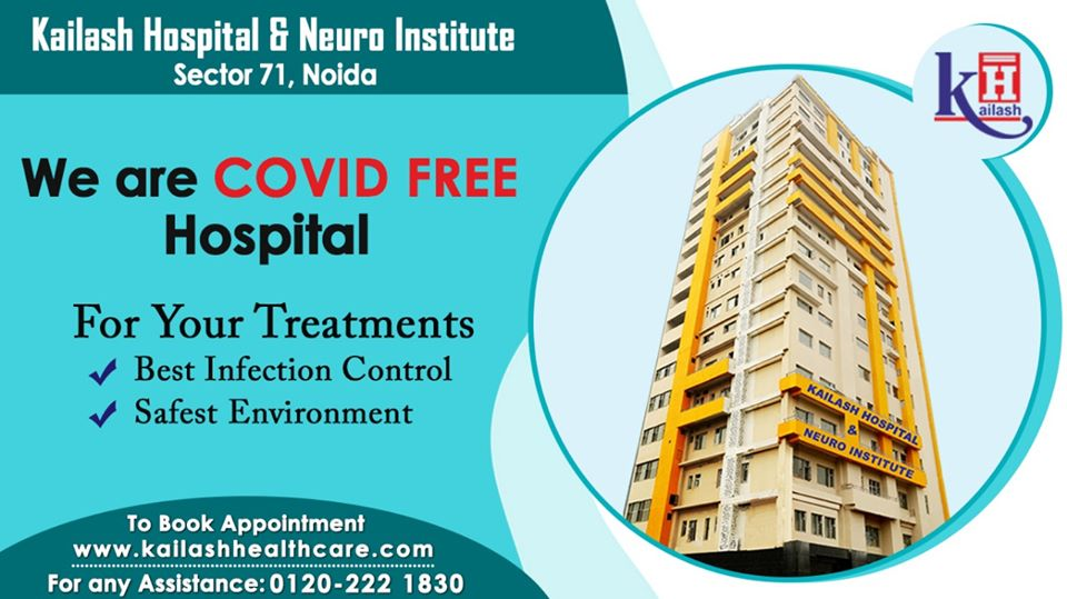 Kailash Hospital & Neuro Institute Sec 71 Noida is COVID safe for all our patients & treatments with following all safety measures. Stay Healthy Stay Safe with us.