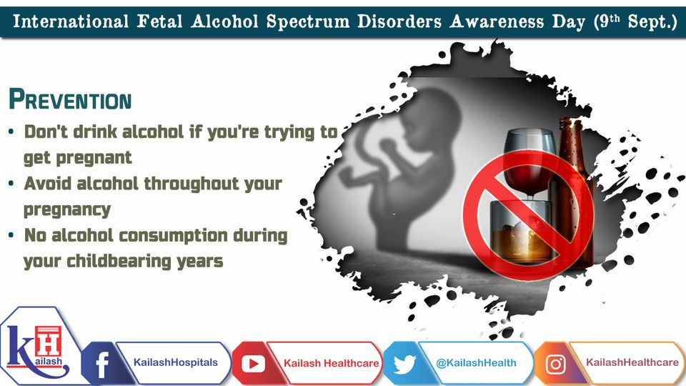 Alcohol consumption during any stage of pregnancy is not only just injurious to mother's health but it can adversely affect the unborn fetus causing Fetal Alcohol Spectrum Disorders.