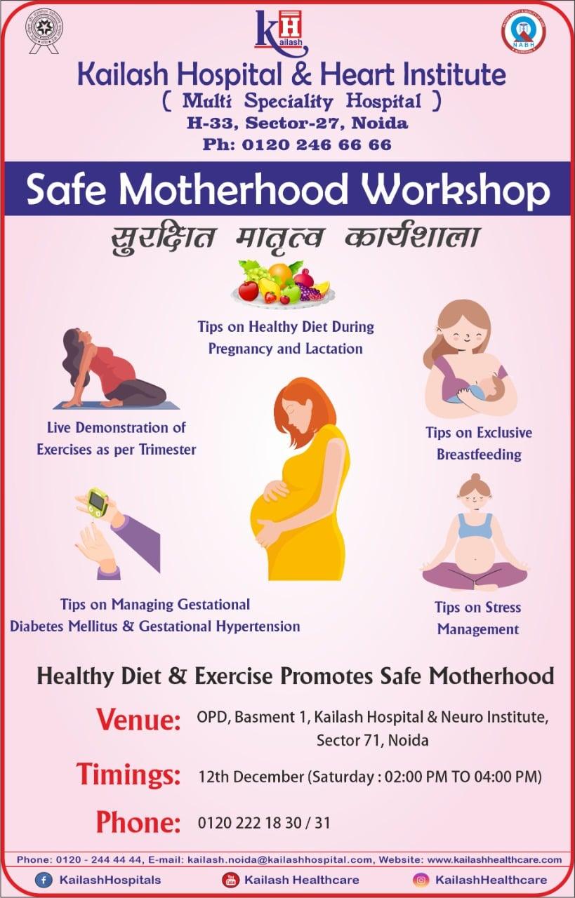Promoting Healthy Motherhood for every Woman, Kailash Hospital, Sec- 27 Noida