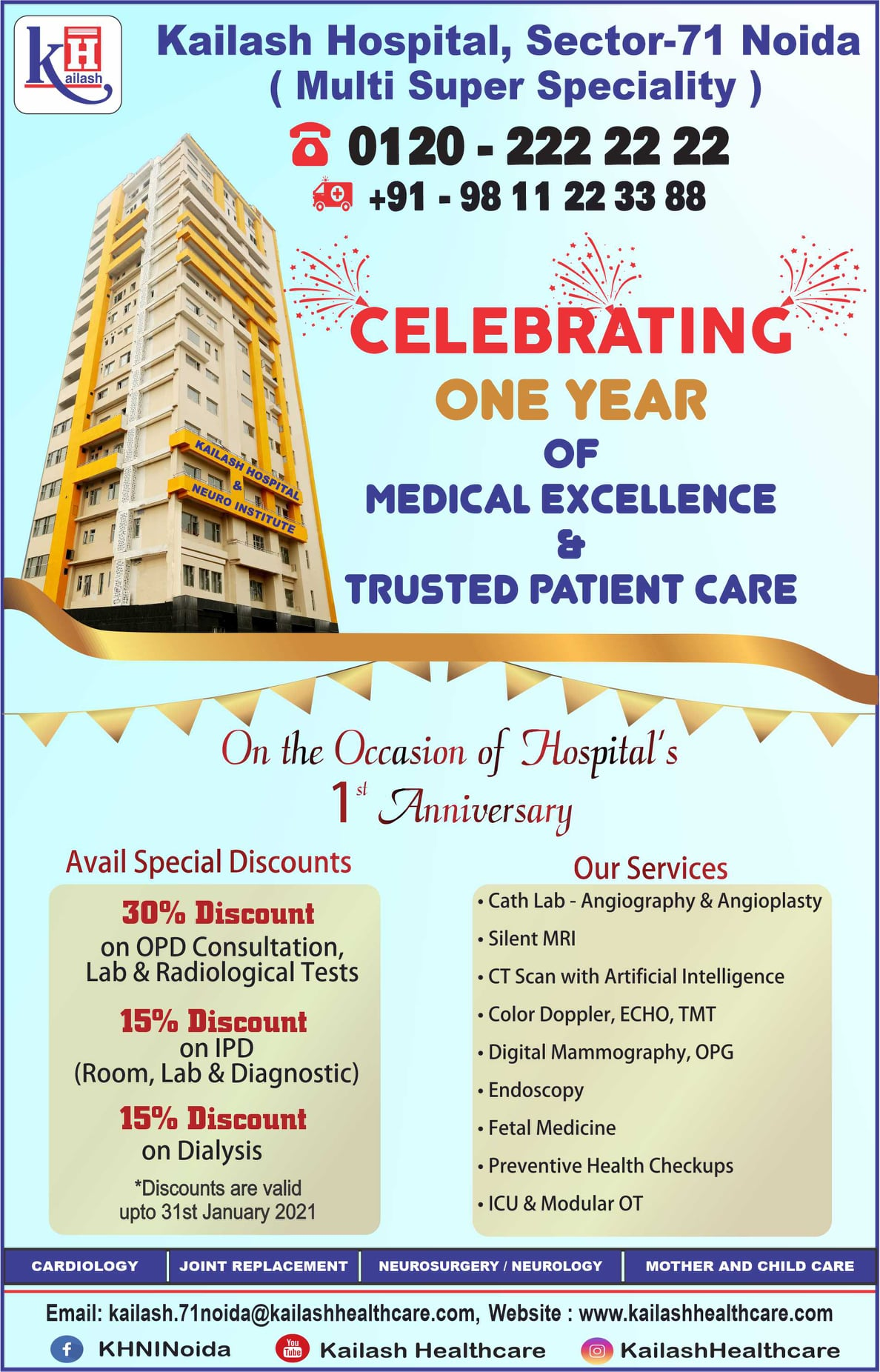 Kailash Hospital & Neuro Institute, Sec- 71 Noida celebrates its 1st Anniversary today with completing one year of Trusted & Exclusive Medical Excellence.