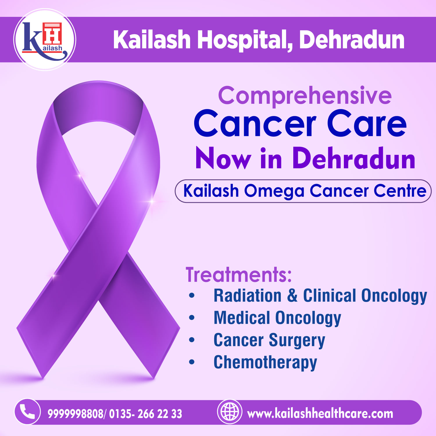 """Introducing """"Kailash Omega Cancer Centre"""" at Kailash Hospital Dehradun for Comprehensive Cancer Diagnosis & Treatment under one roof."""